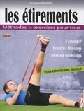 Christophe Geoffroy - Les étirements - Méthodes et exercices pour tous.