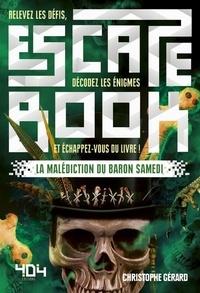 Christophe Gérard - La malédiction du baron Samedi.