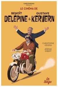 Christophe Geudin et Jérémie Imbert - Le cinéma de Benoît Delépine et Gustave Kervern.