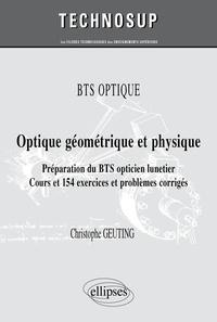 Optique géométrique et physique - Préparation du BTS opticien lunetier - Cours et 154 exercices et problèmes corrigés.pdf