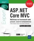 Christophe Gigax - ASP.NET Core MVC - Maîtrisez ce framework web puissant, ouvert et multiplateforme.