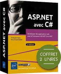 Christophe gigax Brice-arnaud guérin - ASP.NET avec C# - Coffret de 2 livres : Développer des applications web avec le framework ASP.NET Core MVC (2e édition).