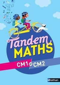 Christophe Gilger et Catherine Grosjean - Mathématiques CM1 et CM2 Tandem.