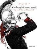 Christophe Girard - Le linceul du vieux monde Tome 2 : .