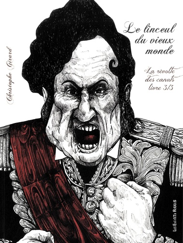 Christophe Girard - Le linceul du vieux monde Tome 3 : .