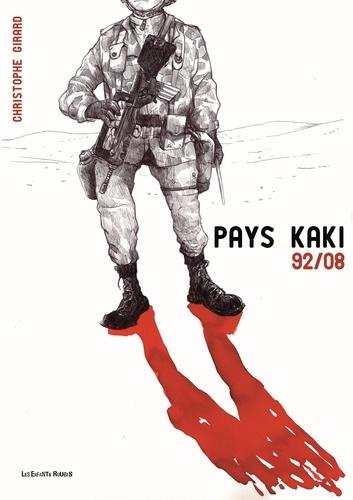 Christophe Girard - Pays kaki 92/08.