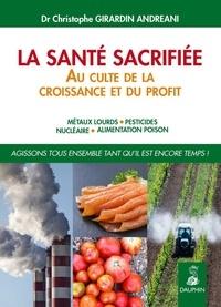 La santé sacrifiée au culte de la croissance et du profit - Métaux lours, pesticides, nucléaire, alimentation poison - Agissons tous ensemble tant quil est encore temps.pdf