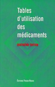 Histoiresdenlire.be TABLES D'UTILISATION DES MEDICAMENTS. - 4ème édition Image