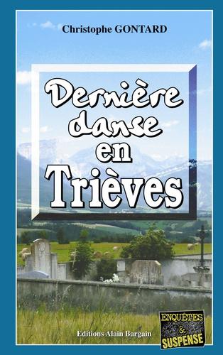 Christophe Gontard - Dernière danse en Trièves.