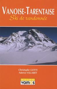 Christophe Gotti - Vanoise-Tarentaise - Ski de randonnée.