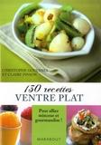 Christophe Gouesmel et Claire Pinson - 130 Recettes ventre plat.