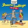 Christophe Grès et Eric Lesage - Jours de collège - Tout est vrai !.