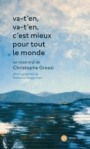 Christophe Grossi et Nathalie Jungerman - Va-t'en, va-t'en, c'est mieux pour tout le monde.