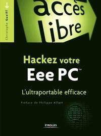 Christophe Guelff - Hackez son EeePC.