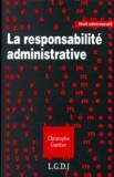 Christophe Guettier - La responsabilité administrative.