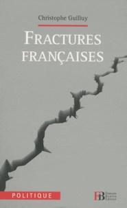 Fractures françaises - Christophe Guilluy pdf epub