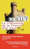 Christophe Guilluy - Le crépuscule de la France d'en haut.