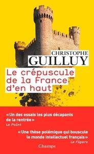 Téléchargez des livres électroniques pour mobile Le crépuscule de la France d'en haut