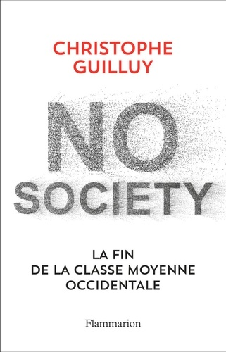 No Society - Christophe Guilluy - Format PDF - 9782081451735 - 12,99 €