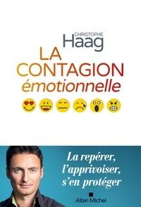Christophe Haag - La Contagion émotionnelle.