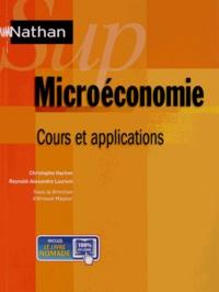 Christophe Hachon et Reynald-Alexandre Laurent - Microéconomie - Cours et applications.