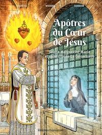 Christophe Hadevis et Jean-Marie Woehrel - Apôtres du Coeur de Jésus - Sainte Marguerite-Marie et saint Claude La Colombière.