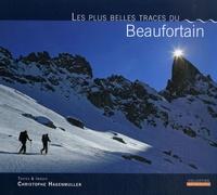 Les plus belles traces du Beaufortain - Christophe Hagenmuller pdf epub