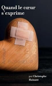 Christophe Hainaut - Quand le coeur s'exprime - 2020.
