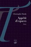 Christophe Hardy - Appétit d'espaces.