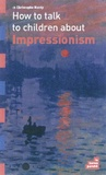 Christophe Hardy - How to talk to children about Impressionism.