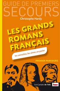Christophe Hardy - Les grands romans français.