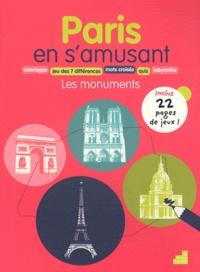 Christophe Hardy et Céline Perez - Paris en s'amusant - Les monuments.