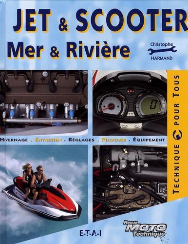 Christophe Harmand - Jet et scooter - Mer et rivière.