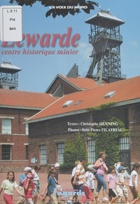 Christophe Henning et Jean-Pierre Filatriau - Lewarde - Centre historique minier.