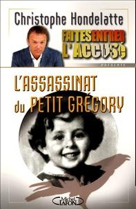 Christophe Hondelatte - L'assassinat du petit Grégory.