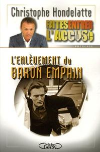 Christophe Hondelatte - L'enlèvement du baron Empain.