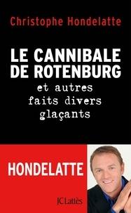 Le cannibale de Rotenburg et autres faits divers glaçants.pdf