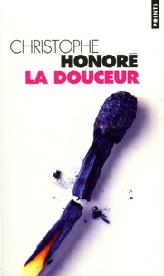 Christophe Honoré - La douceur.