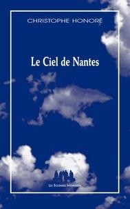 Christophe Honoré - Le ciel de nantes.