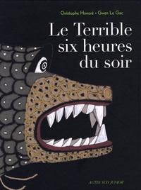 Christophe Honoré et Gwen Le Gac - Le Terrible six heures du soir.