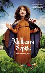 Les Malheurs de Sophie - Le roman du film.