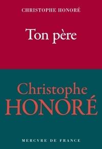 Christophe Honoré - Ton père.