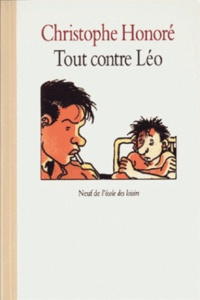 Christophe Honoré - Tout contre Léo.
