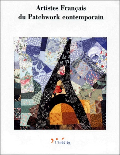 Christophe Hordé et  Collectif - Artistes français du patchwork contemporain.
