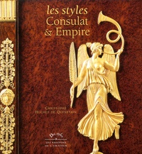 Christophe Huchet de Quénetain - Les styles Consulat et Empire.