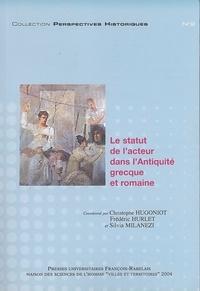 Christophe Hugoniot - Le statut de l'acteur dans l'Antiquité grecque et romaine.