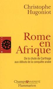 Rome en Afrique - De la chute de Carthage aux débuts de la conquête arabe.pdf