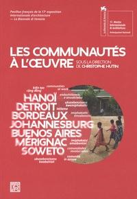 Christophe Hutin - Les communautés à l'oeuvre.