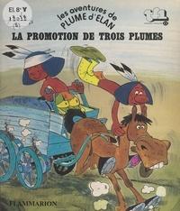Christophe Izard et Jacques Galan - Les aventures de Plume d'Élan - La promotion de Trois Plumes.