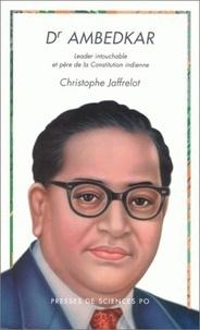 Dr Ambedkar. Leader intouchable et père de la Constitution indienne.pdf